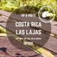 Le Costa Rica – Las Lajas